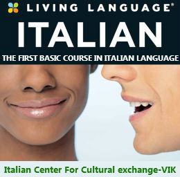 THE FIRST BASIC COURSE IN ITALIAN LANGUAGE .